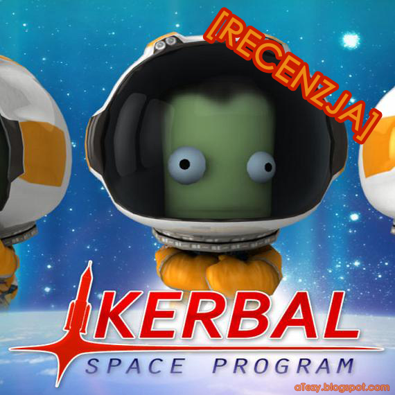 Kerbal Space Program 0.19 — opinia