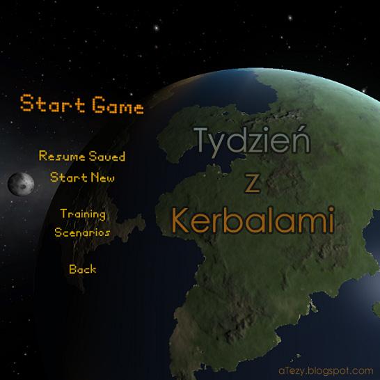 Tydzień zKerbalami odc.4 – Wielki krok dla Kerbinu