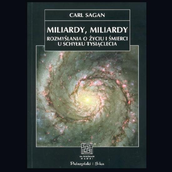 """Świadectwo Carla Sagana – recenzja """"Miliardów, miliardów…"""""""