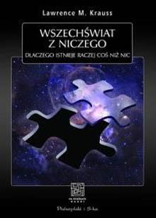 Książka Wszechświat zniczego Lawrence'a Kraussa