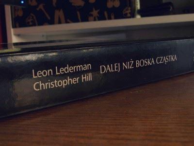 OdTevatronu doLHC  – recenzja 'Dalej niż Boska Cząstka'