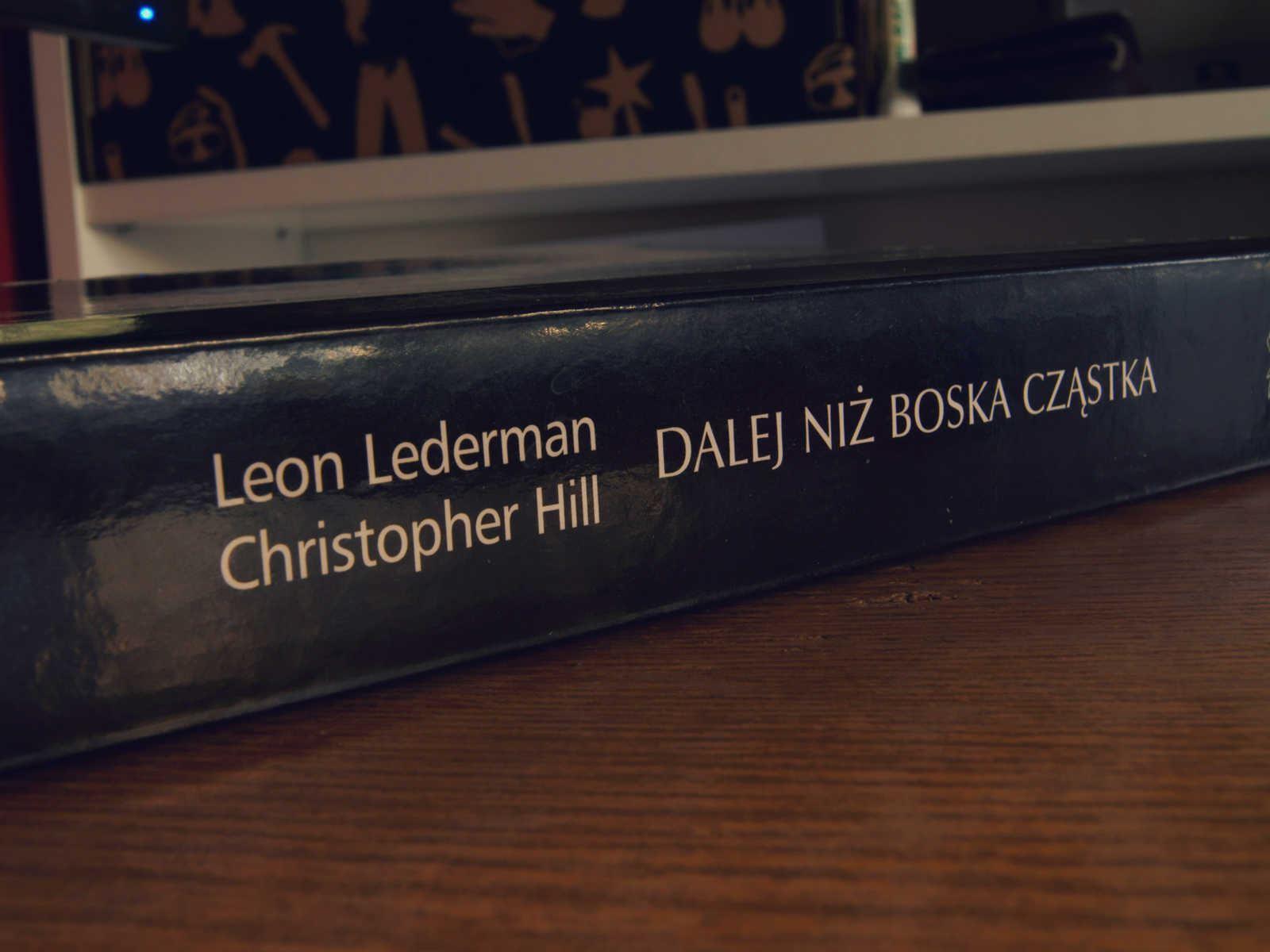 Od Tevatronu do LHC  – recenzja 'Dalej niż Boska Cząstka'