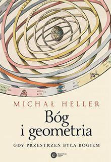 Książka Bóg igeometria Michała Hellera