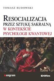 Rudowski, Resocjalizacja przezsztukę sakralną