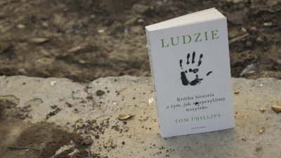 """3 rzeczy, których dowiesz się z książki """"Ludzie. Krótka historia o tym, jak spieprzyliśmy wszystko"""""""