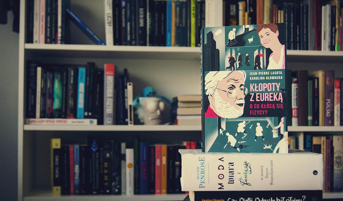 """Książka """"Kłopoty z eureką""""."""