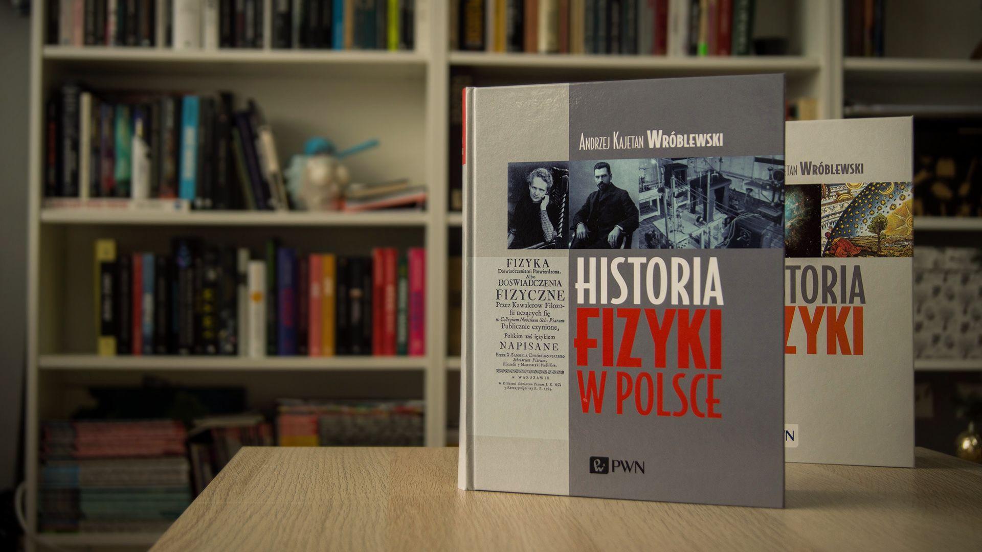 """Recenzja książki """"Historia fizyki w Polsce"""""""