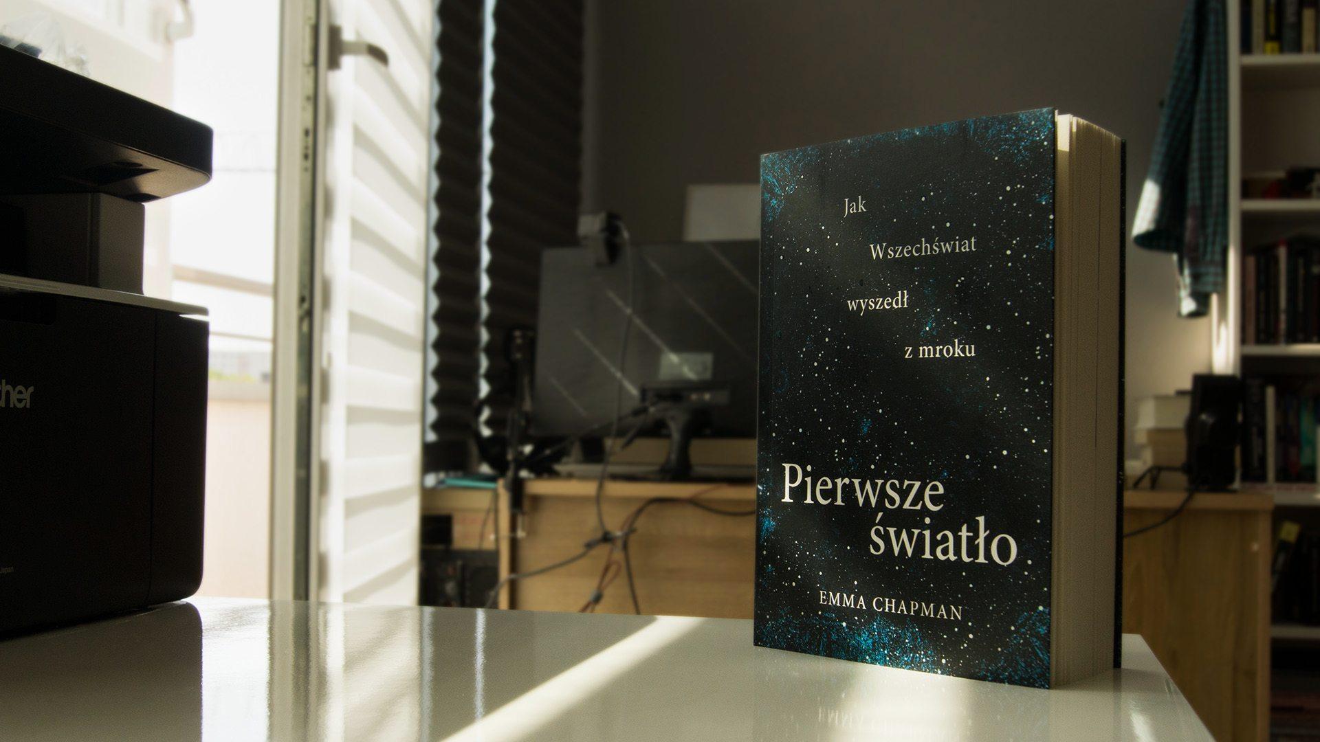 """Sekrety III populacji gwiazd – recenzja książki """"Pierwsze światło"""""""
